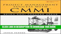 [Read PDF] Project Management Success with CMMI: Seven CMMI Process Areas Ebook Free