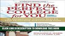 [PDF] Find the Perfect College for You: 82 Exceptional Schools That Fit Your Personality and