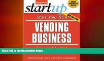 READ book  Start Your Own Vending Business: Your Step-By-Step Guide to Success (StartUp Series)