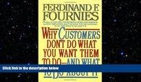 FREE PDF  Why Customers Don t Do What You Want Them to Do and What to Do About It  FREE BOOOK