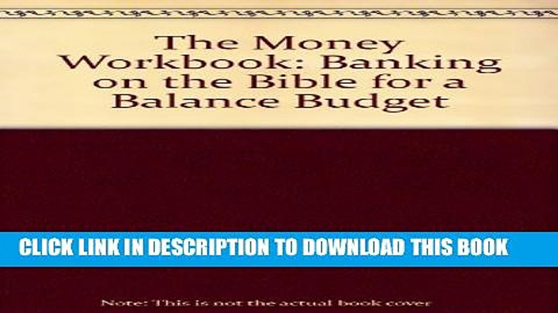 [PDF] The Money Workbook: Banking on the Bible for a Balance Budget Full Online