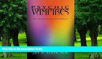 Big Deals  Psychic Vampires: Protection from Energy Predators   Parasites  Best Seller Books Best