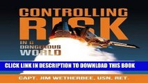 [PDF] Controlling Risk: Thirty Techniques for Operating Excellence Popular Online