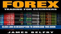 [PDF] Forex Trading Strategies For Beginners: Forex Strategies, Tips, Plans   More Revealed