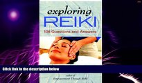 Must Have PDF  Exploring Reiki  Free Full Read Most Wanted
