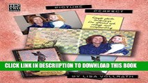 [PDF] Picture Perfect: Simple Photo Techniques For Altered Art, Collage and Scrapbooking Exclusive