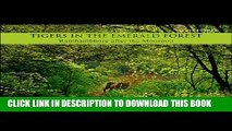 [PDF] Tigers in the Emerald Forest: Ranthambhore after the Monsoon Full Online