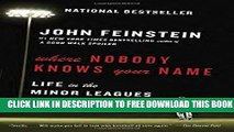 New Book Where Nobody Knows Your Name: Life in the Minor Leagues of Baseball (Anchor Sports)