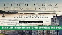 New Book Cool Gray City of Love: 49 Views of San Francisco