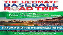 Collection Book Ultimate Baseball Road Trip: A Fan s Guide To Major League Stadiums