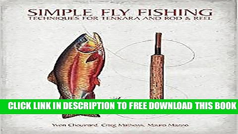 Collection Book Simple Fly Fishing: Techniques for Tenkara and Rod and Reel