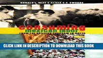 [PDF] Consuming Mexican Labor: From the Bracero Program to NAFTA Full Collection