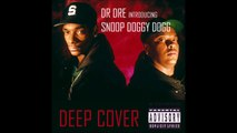 Dr. Dre & Snoop Doggy Dogg - Deep Cover Freestyle (1992)