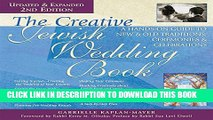 [PDF] The Creative Jewish Wedding Book 2/E: A Hands-On Guide to New   Old Traditions, Ceremonies