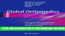 [PDF] Global Orthopedics: Caring for Musculoskeletal Conditions and Injuries in Austere Settings