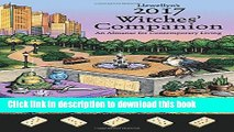 [PDF] Llewellyn s 2017 Witches  Companion: An Almanac for Contemporary Living (Llewellyns Witches