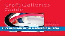 [PDF] Craft Galleries Guide: Applied Arts Galleries Throughout the UK with Pilot Northern European