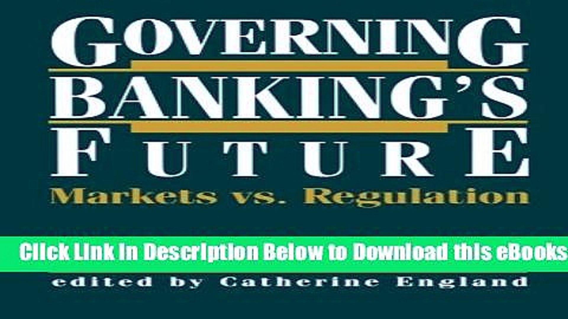 [Download] Governing Banking s Future: Markets vs. Regulation Online Books