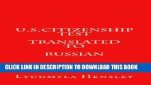[PDF] U.S.Citizenship test translated in Russian: 100 questions  U.S. Citizenship test translated