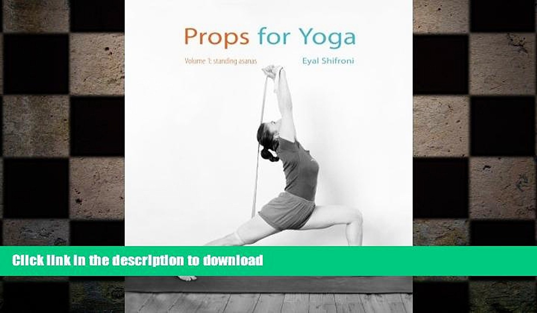 Get Pdf Props For Yoga Standing Poses Volume 1 Full Online Video Dailymotion