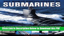[PDF] The World Encyclopedia of Submarines: An Illustrated Reference To Underwater Vessels Of The