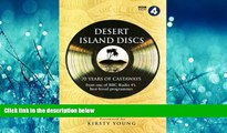 For you Desert Island Discs: 70 Years of Castaways