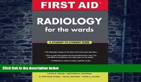 Big Deals  First Aid Radiology for the Wards (First Aid Series)  Best Seller Books Best Seller