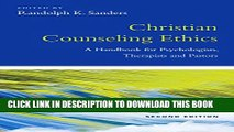 [PDF] Christian Counseling Ethics: A Handbook for Psychologists, Therapists and Pastors (Christian
