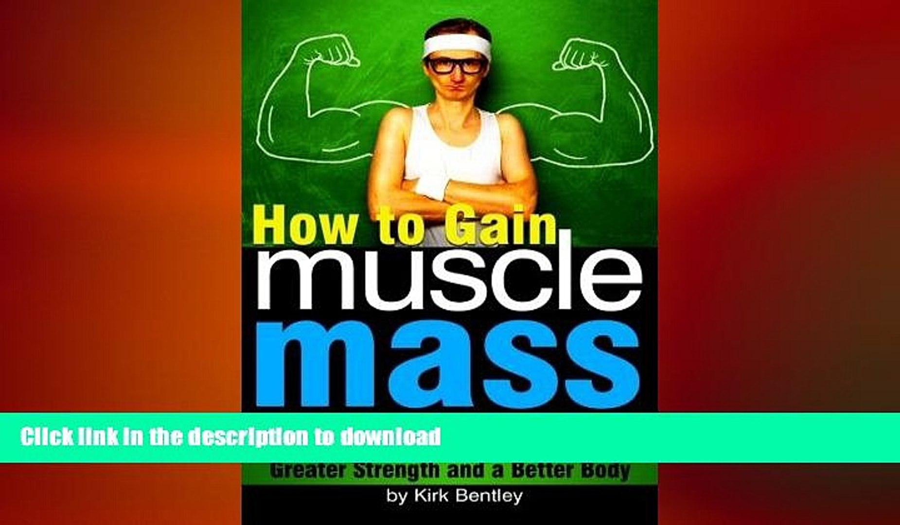 FAVORITE BOOK  How to Gain Muscle Mass: An Essential Diet and Exercise Guide to Building Muscle