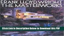 [Read] Frank Lloyd Wright: The Masterworks Free Books