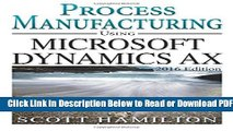 [Get] Process Manufacturing using Microsoft Dynamics AX: 2016 Edition Free New