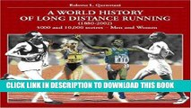 [PDF] World History of Long Distance Running: 1880-2002. Track Events: Men   Women Full Colection