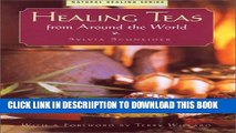[New] Healing Teas from Around the World Exclusive Full Ebook