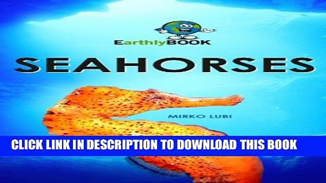 [New] Seahorses Exclusive Full Ebook
