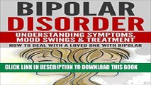 [PDF] Bipolar Disorder: bipolar disorder, bipolar treatment, mental illness, mental health