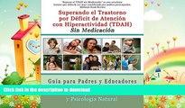READ BOOK  Superar el Trastorno por Déficit de Atención con Hiperactividad (TDAH) Sin