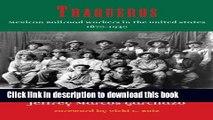 Read Traqueros: Mexican Railroad Workers in the United States, 1870-1930 (Al Filo: Mexican