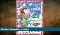 FAVORIT BOOK Glimpse of Eternal Snows: A Journey Of Love And Loss In The Himalayas (Bradt Travel
