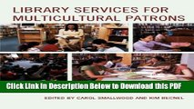 [PDF] Library Services for Multicultural Patrons: Strategies to Encourage Library Use Ebook Free