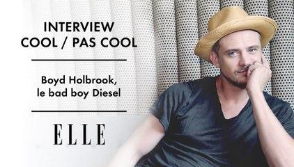 L'interview cool/pas cool de Boyd Holbrook pour ELLE