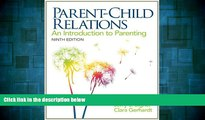 READ FREE FULL  Parent-Child Relations: An Introduction to Parenting (9th Edition)  READ Ebook