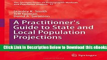 [Reads] A Practitioner s Guide to State and Local Population Projections (The Springer Series on