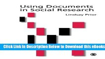 [Reads] Using Documents in Social Research (Introducing Qualitative Methods series) Free Books