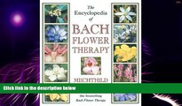 Big Deals  The Encyclopedia of Bach Flower Therapy  Best Seller Books Best Seller