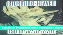 [PDF] Storming Heaven: Lsd and the American Dream Online Books