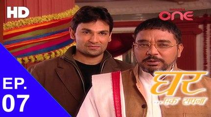 Ghar Ek Sapnaa - Episode No. 08