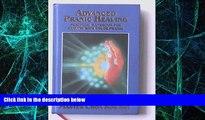 Big Deals  Advanced Pranic Healing: A Practical Manual on Color Pranic Healing  Free Full Read