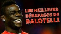 Les meilleurs dérapages de Mario Balotelli