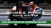 [PDF] Skins   Punks: Lost Archives, 1978-1985 Popular Online