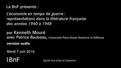 Conférence - L'économie en temps de guerre : représentation dans la littérature française des années 1940 à 1948